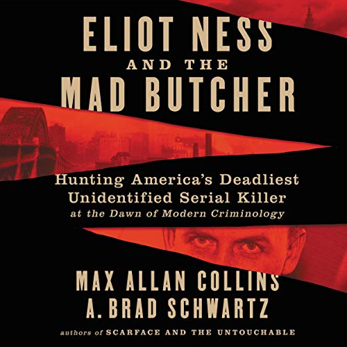 Eliot Ness and the Mad Butcher Titelbild