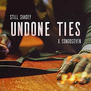 Undone Ties