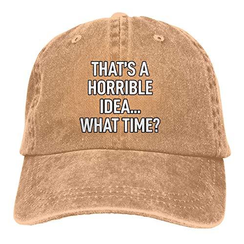 Dad Cap Esa Es Una Idea Horrible ¿A Qué Hora? Gorra De Béisbol Gorra De Camionero Unisex Personalizada Ajustable Hiphop Dad Hat Clásico, Acogedor, Duradero