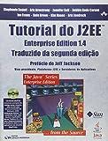 Tutorial Do J2Ee Enterprise Edition 1.4 - Traduzido Da Segunda Edicao
