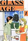 GLASS AGE 1 (コミックレガリア)