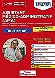 Concours Assistant médico-administratif - Tout-en-un - Catégorie B -AMA - Branches Secrétariat médical et Assistance de régulation médicale - Concours externe et interne 2020-2021