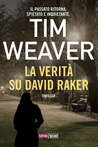 La Verità su David Raker