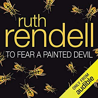 To Fear a Painted Devil                   By:                                                                                                                                 Ruth Rendell                               Narrated by:                                                                                                                                 Brian Cox                      Length: 5 hrs and 38 mins     11 ratings     Overall 3.3