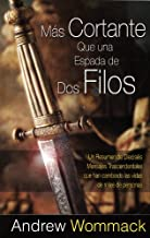 M? Cortante Q? una Espada de Dos Filos (Sharper Than A Two Edged Sword) (Spanish Edition) by Andrew Wommack (2012-05-29)