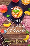 Pretty as a Peach (The Sex and Sweet Tea Series Book 4)
