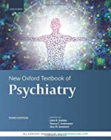 New Oxford Textbook of Psychiatry (Oxford Textbooks)