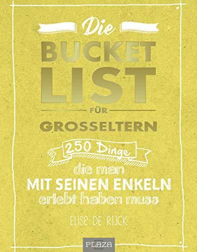 Die Bucket List für Großeltern: 250 Dinge, die man mit seinen Enkelkindern erlebt haben muss
