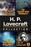 H.P. Lovecraft Collection: The Call of Cthulhu, The Shadow Over Innsmouth, At the Mountains of Madness, and The Life of Lovecraft