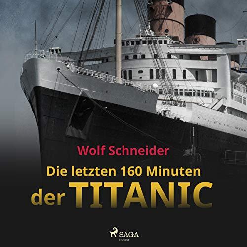 Die letzten 160 Minuten der Titanic Titelbild