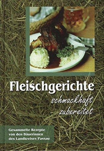Fleischgerichte schmackhaft zubereitet: Kochbuch