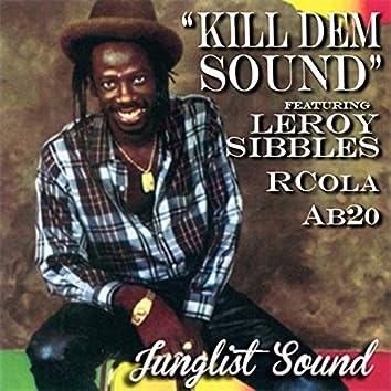 Kill Dem Sound