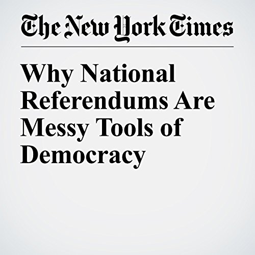 Why National Referendums Are Messy Tools of Democracy cover art