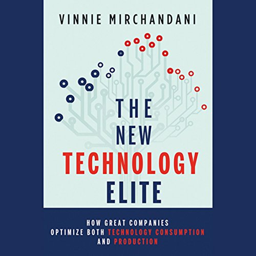 The New Technology Elite audiobook cover art