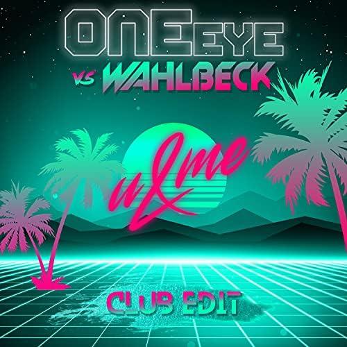 OneEye & Wahlbeck
