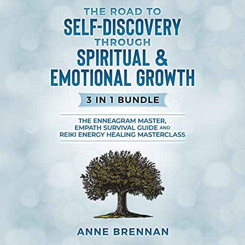 The Road to Self-Discovery Through Spiritual & Emotional Growth - 3 in 1 bundle Audiobook By Anne Brennan cover art