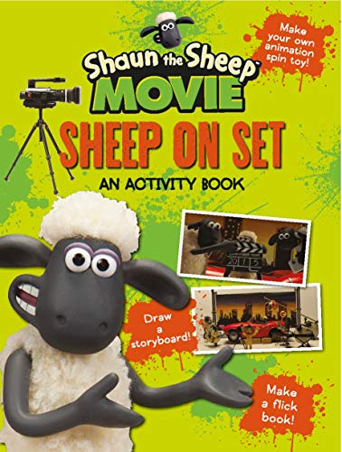 Shaun The Sheep Movie. Sheep On Set (Shaun the Sheep Movie Tie-ins)