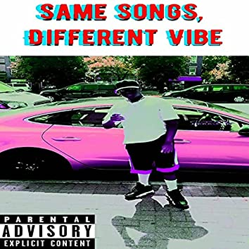 Same Songs, Different Vibe