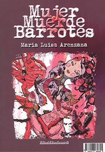 MUJER MUERDE BARROTES. MATÉTICA (Poesía)