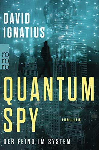 Quantum Spy: Der Feind im System