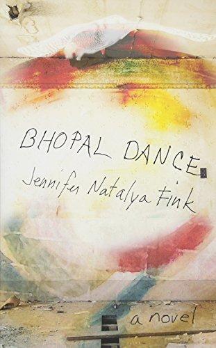 Image of Bhopal Dance: A Novel