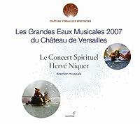 Les Grandes Eaux Musicales '07