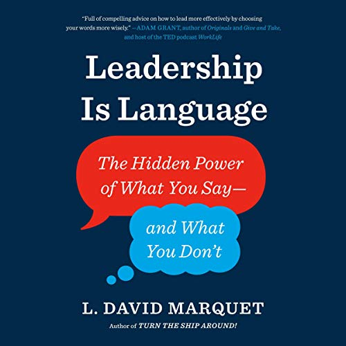 Leadership Is Language Audiobook By L. David Marquet cover art