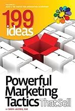 199 Ideas: Powerful Marketing Tactics That Sell