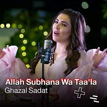 Allah Subhana Wa Taa'la