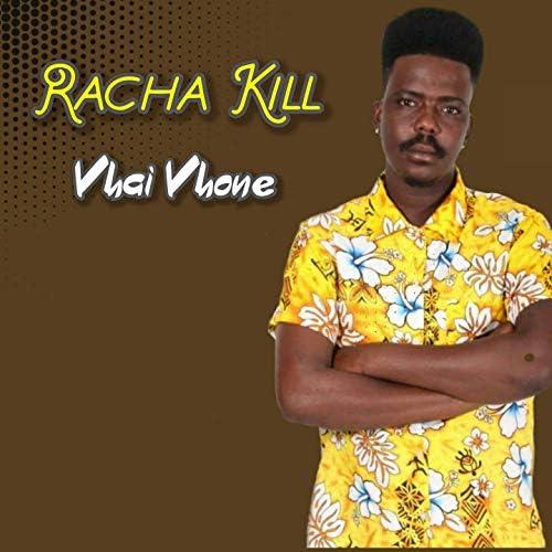 Racha Kill feat. Cassper Nyovest