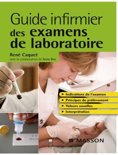 Guide infirmier des examens de laboratoire (Hors collection)