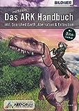 Das inoffizielle ARK-Handbuch:: Survival Evolved & Addons (German Edition)