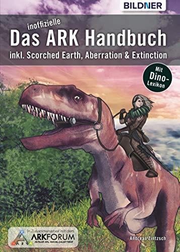 Das inoffizielle ARK-Handbuch: Survival Evolved & Addons (German ...