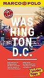 MARCO POLO Reiseführer Washington D.C.: Reisen mit Insider-Tipps. Inkl. kostenloser Touren-App und Events&News
