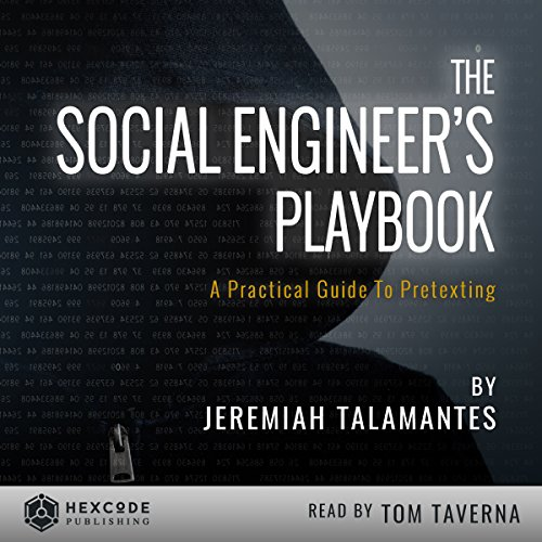 The Social Engineer's Playbook: A Practical Guide to Pretexting audiobook cover art