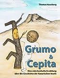 Grumo & Cepita: Eine märchenhafte Erzählung über die Geschichte der Kanarischen Inseln