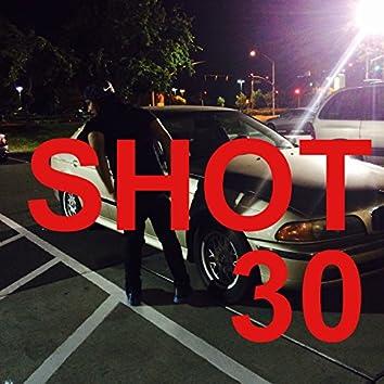 Shot 30 - EP