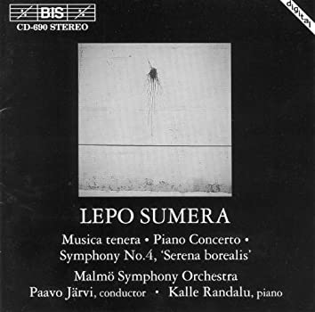 Sumera: Musica Tenera / Piano Concerto / Symphony No. 4