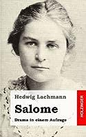 Salome: Drama in Einem Aufzuge