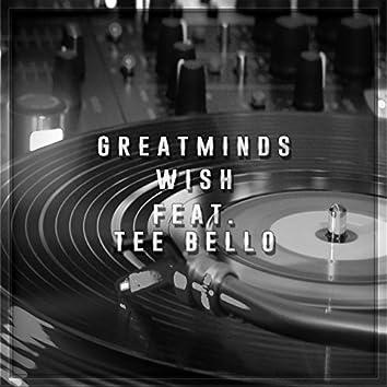 Wish (feat. Tee Bello)