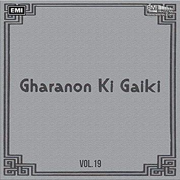 Gharanon Ki Gaiki, Vol. 19