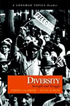 Diversity: Strength and Struggle (A Longman Topics Reader): 1st (First) Edition