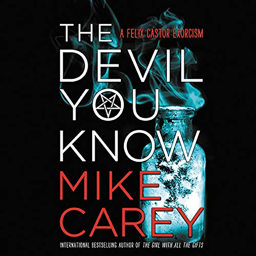 The Devil You Know Audiobook By Mike Carey cover art