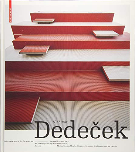 Vladimír Dedeček - Interpretations of his Architecture: The Work of a Post War Slovak Architect