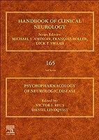 Psychopharmacology of Neurologic Disease: Handbook of Clinical Neurology Series (Volume 165) (Handbook of Clinical Neurology, Volume 165)