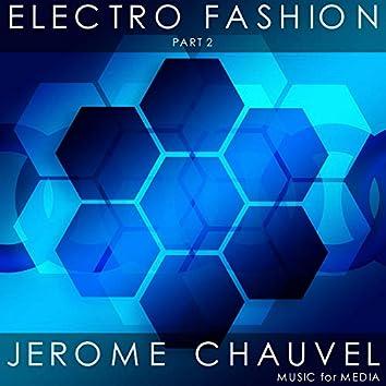 Electro Fashion, Pt. 2