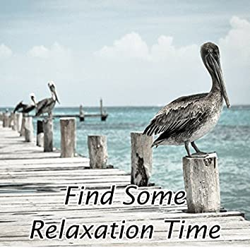 Find Some Relaxation Time