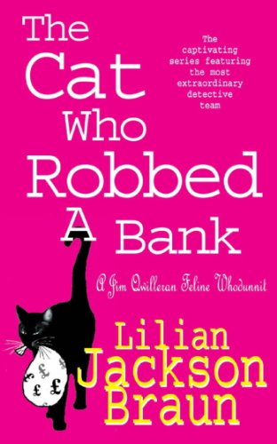 The Cat Who Robbed a Bank (The Cat Who… Mysteries, Book 22): A cosy feline crime novel for cat lovers everywhere (The Cat Who...) (English Edition)