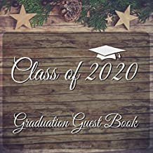 Class of 2020 Graduation Guest Book: A Vintage Rustic Wooden Floral Guestbook With Write In Advice Lib Prompts For Guests, Funny Keepsake Memory Book Gift