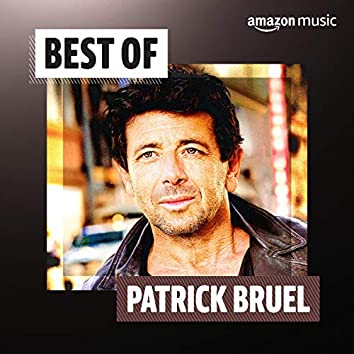 Le meilleur de Patrick Bruel
